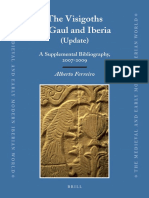 (the Medieval and Early Modern Iberian World, 45) Alberto Ferreiro - The Visigoths in Gaul and Iberia (Update)_ a Supplemental Bibliography, 2007-2009-Brill (2011)