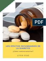 Los Efectos Secundarios de La Diabetes. ¿Cómo Contrarrestarlos?