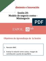 S20-Refinamiento BMC y Analisis Costos -Mininegocio I-2019 Estudiantes