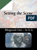 Setting scene for Gita