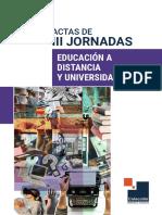 Actas de III Jornadas Educacion a Distancia y Universidad 2