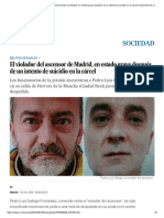 Pedro Luis Gallego_ El Violador Del Ascensor de Madrid, En Estado Grave Después de Un Intento de Suicidio en La Cárcel _ Sociedad _ EL PAÍS