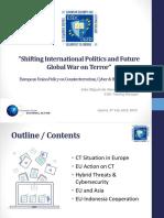 08JUL2019 - ESDC_EEAS - Shifting Internacional Politics_Future Global War on Terror, Cyber & Hybrid