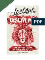 The Lost Art of Discipline