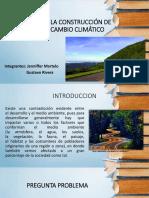 Afectacion de La Construcción de Carreteras Al Cambio