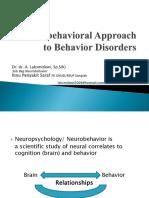 4. Neurobehavioral Approach.pptx Kuliah Sm 4 - Copy