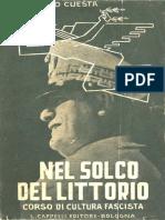 Cuesta, Ugo. - Nel Solco Del Littorio [1940]