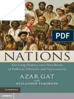 Gat, Azar. - Nations. the Long History and Deep Roots of Political Ethnicity and Nationalism [2013]