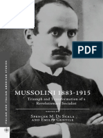 Di Scala, Spencer M. ; Emilio Gentile (Eds.). - Mussolini 1883-1915. Triumph and Transformation [2016]
