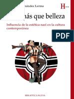 Fernandez Lerma, Fernando. - Algo Mas Que Belleza. Influencia de La Estetica Nazi [2015]
