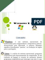 Slides- Windows x Linux