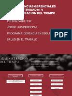 ACTIVIDAD N° 4 ADMINISTRACION DEL TIEMPO COMPETENCIAS GERENCIALES