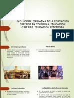 EVOLUCIÓN LEGISLATIVA DE LA EDUCACIÓN SUPERIOR EN COLOMBIA - Sandra Carolina Baca Hernández
