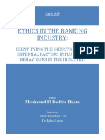 Ethics in the Banking Industry Identifying the Industrial and External Factors Influencing Behaviours