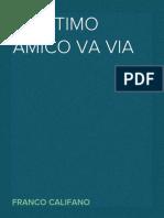 Franco Califano - L'Urtimo Amico Va Via