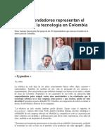 7 Emprendedores Representan El Futuro de La Tecnología en Colombia