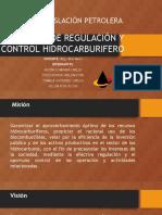 AGENCIA DE REGULACIÓN Y CONTROL HIDROCARBURIFERO.pptx
