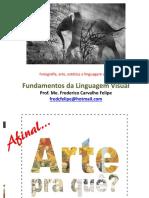 Aula 11 - Fundamentos Da Ling. Visual - Fotografia, Estética e Linguagem