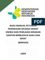 14. Buku Manual Aplikasi Penilaian Gerakan Kantor Berhias (Berbudaya Hijau Dan Sehat) User