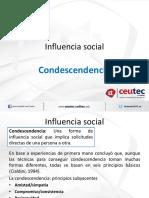 Influencia Social, Condescendencia