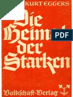 Kurt Eggers- Die Heimat Der Starken