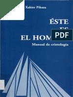 Xabier Pikaza -Este es el hombre. Manual de Cristología.pdf