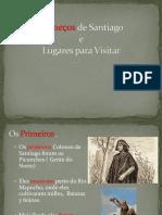 Comienzo de Santiago y Lugares a Visitar