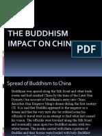 The Buddhism Impact on China(Judy's report)