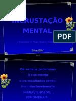 Incrustração Mental