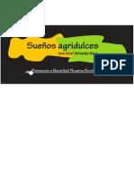 SUEÑOS AGRIDULCES