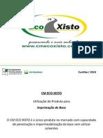 CM Ecoxisto - Apresentação completa do produto