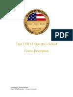 Type Swat Operators School