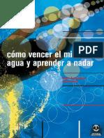 Como Vencer El Miedo Al Agua y Aprender a Nadar - Roger Zumbrunnen & Jean Fouace