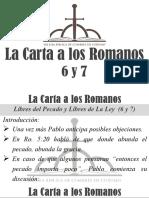 6) La Carta a Los Romanos 6 y 7