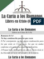 7) La Carta a Los Romanos 8