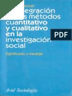 Bericat Eduardo 1998 La Integracion de Los Metodos Cuanti y Cuali Ed Ariel