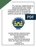 PROYECTO DE EDUCACIÓN VIAL PARA LA CIUDAD DE SANTA CRUZ DE LA SIERRA final (Recuperado automáticamente).docx