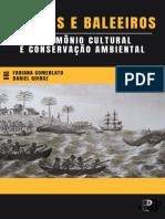 COMERLATO, F.; QUIROZ, D. (Orgs.). Baleias e Baleeiros