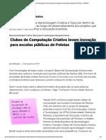 Clubes de Computacao Criativa Levam Inovacao Para Escolas Publicas de Pelotas