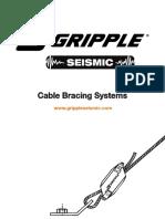 Seismic gripple cable bracing