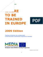 Where to Be Trained in Europe 2009
