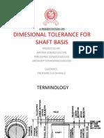 Dimension tolerance for shaft basis