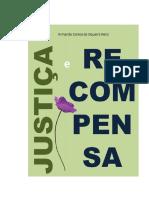 Armando Corrêa de Siqueira Neto - Justiça e Recompensa