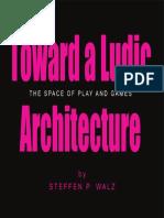 Toward-A-Ludic-Architecture.pdf