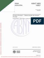Abnt Nbr 16607 - 2017 - Cimento Portland - Determinação Dos Tempos de Pega