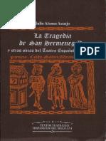 ALONSO ASENJO, Julio, La 'Tragedia de San Hermenegildo' y otras obras del teatro español de colegio