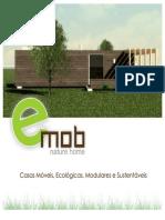Casas Móveis, Ecológicas, Modulares e Sustentáveis