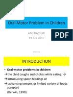 Oral motor problem