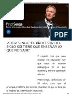 """Peter Senge_ """"El Profesor Del Siglo Xxi Tiene Que Enseñar Lo Que No Sabe"""""""