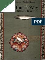 Tantric Way., The Art Science Ritual Ajit Mookerjee